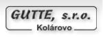 GUTTE s.r.o. -  prevádzka Pačérok 3 , Kolárovo